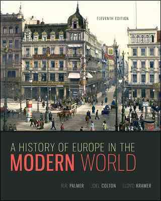 A History of Europe in the Modern World By Palmer, R. R./ Colton, Joel/ Kramer, Lloyd