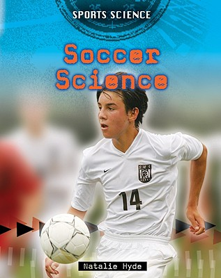 Soccer Science By Hyde, Natalie